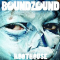 Boundsound - Roothouse