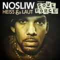 Nosliw - Heiß und laut Remixed